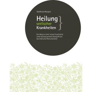 Heilung seelischer Krankheiten (Paperback)