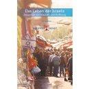 Das Leben der Israelis - Zeugnisse von Glauben und Hoffnung