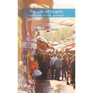 The life of Israelis - Testimonies of Faith and Hope