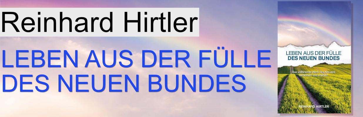 Leben aus der Fülle - Reinhard Hirtler